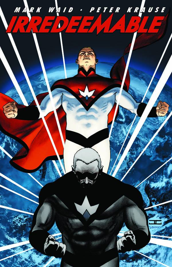 IRREDEEMABLE TP VOL 1