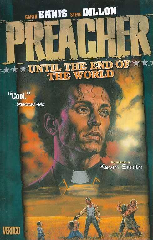 PREACHER TP VOL 2 UNTIL THE END OF THE WORLD